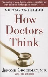 How Doctors Think. Wie Ärzte ticken, englische Ausgabe