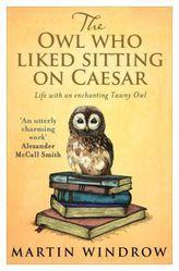 The Owl Who Liked Sitting on Caesar. Die Eule, die gern aus dem Wasserhahn trank, englische Ausgabe