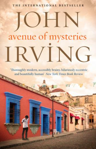 Avenue of Mysteries. Straße der Wunder, englische Ausgabe - John Irving