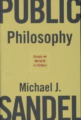 Public Philosophy. Moral und Politik, englische Ausgabe