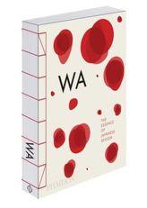 WA, The Essence of Japanese Design