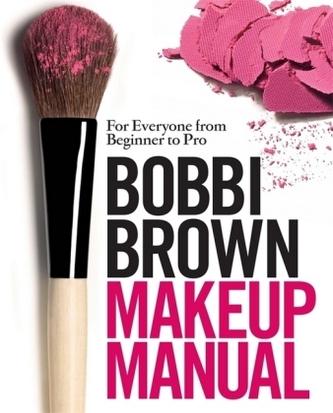 Bobbi Brown Makeup Manual, English edition - Brown, Bobbi