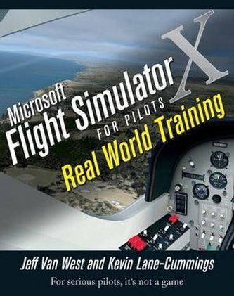 Microsoft Flight Simulator X For Pilots - Van West, Jeff