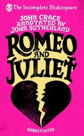 The Incomplete Shakespeare: Romeo & Juliet