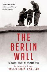 The Berlin Wall. Die Mauer, englische Ausgabe