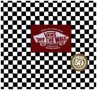Vans: 'Off the Wall' (50th Anniversary Edition) - Palladini, Doug