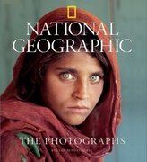 National Geographic, The Photographs. National Geographic, Die Fotografien, englische Ausgabe
