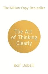 The Art of Thinking Clearly. Die Kunst des klaren Denkens, englische Ausgabe