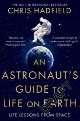 An Astronaut's Guide to Life on Earth. Anleitung zur Schwerelosigkeit, englische Ausgabe