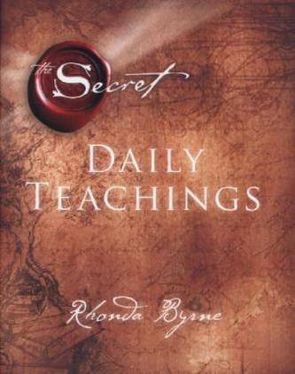 The Secret - Daily Teachings - Rhonda Byrne