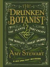 The Drunken Botanist. Stewart's Botanisches Barbuch, englische Ausgabe