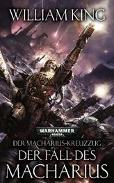 Der Macharius-Kreuzzug - Der Fall des Macharius