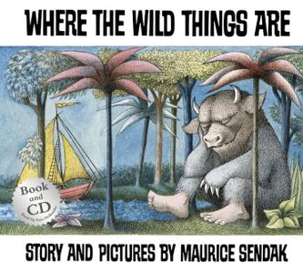 Where The Wild Things Are, w. Audio-CD. Wo die wilden Kerle wohnen, englische Ausgabe - Sendak, Maurice