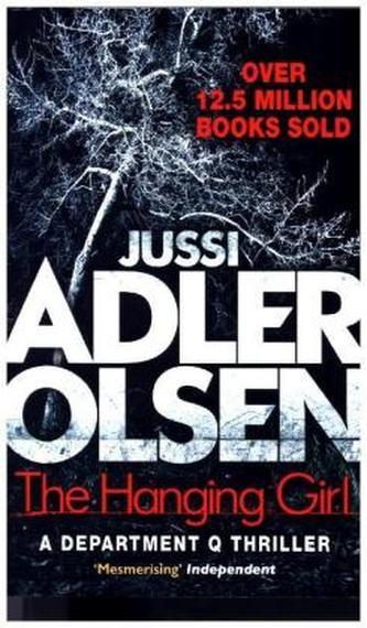 The Hanging Girl. Verheißung - Der Grenzenlose, englische Ausgabe - Jussi Adler-Olsen