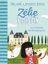 Zélie et Poison - La comtesse de Monsacapoux
