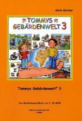 Tommys Gebärdenwelt. Tl.3