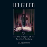 H.R. GIGER and the Zeitgeist of the Twentieth Century