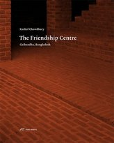 Kashef Chowdhury - The Friendship Centre