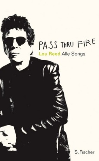 Pass Thru Fire - Lou Reed