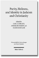 Purity, Holiness, and Identity in Judaism and Christianity