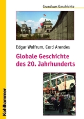 Globale Geschichte des 20. Jahrhunderts