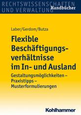 Flexible Beschäftigungsverhältnisse im In- und Ausland