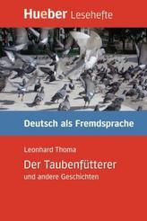 Der Taubenfütterer und andere Geschichten