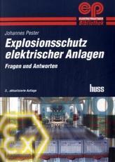 Explosionsschutz elektrischer Anlagen
