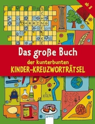 Das große Buch der bunten Kinder-Kreuzworträtsel