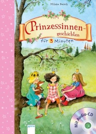 Prinzessinnengeschichten für 3 Minuten, m. Audio-CD