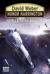 Honor Harrington - Der letzte Befehl