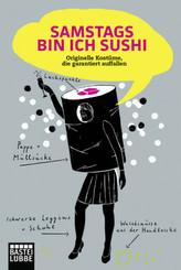 Samstags bin ich Sushi