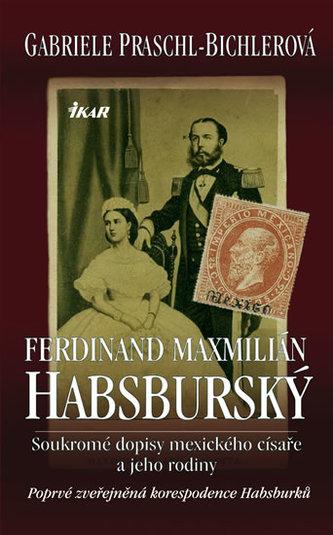Ferdinand Maxmilián Habsburský