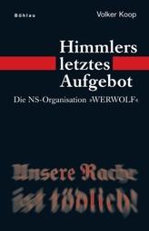 Himmlers letztes Aufgebot