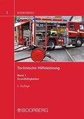 Technische Hilfeleistung. Bd.1