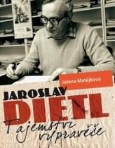 Jaroslav Dietl Tajemství vypravěče