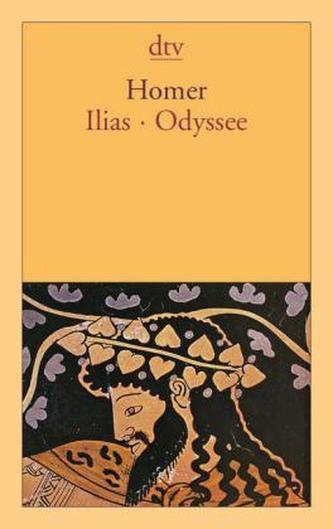Ilias. Odyssee - Homér