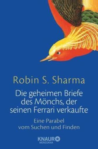 Die geheimen Briefe des Mönchs, der seinen Ferrari verkaufte - Robin S. Sharma