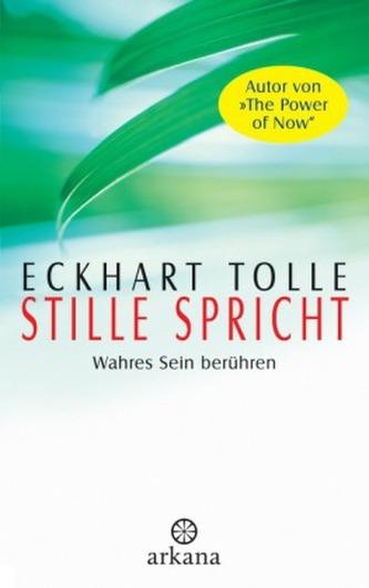 Stille spricht - Eckhart Tolle