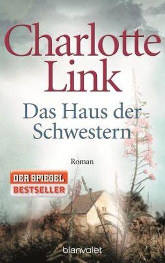 Das Haus der Schwestern - Charlotte Link