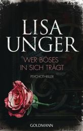 Wer Böses in sich trägt. Deutsche Erstausgabe