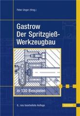 Der Spritzgießwerkzeugbau in 130 Beispielen