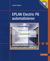 EPLAN Electric P8 automatisieren, m. CD-ROM