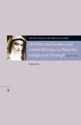 'Freiheit und Gnade' und weitere Beiträge zu Phänomenologie und Ontologie (1917 bis 1937)