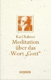 Meditation über das Wort 'Gott'