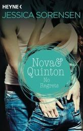 Nova & Quinton. No Regrets