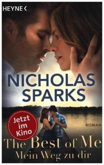 The Best of Me - Mein Weg zu dir - Nicholas Sparks
