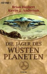 Die Jäger des Wüstenplaneten