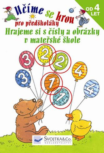 Učíme se hrou pro předškoláky Hrajeme si s čísly a obrázky v mateřské škole