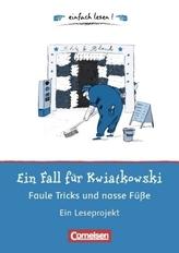 Ein Fall für Kwiatkowski - Faule Tricks und nasse Füße, Ein Leseprojekt